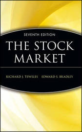 The Stock Market by Richard J. Teweles