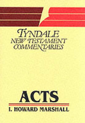 Acts of the Apostles: An Introduction and Commentary by I.Howard Marshall