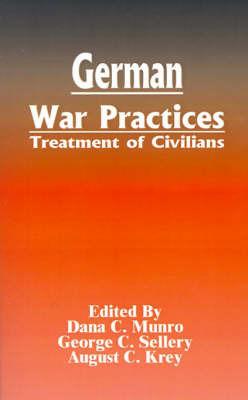 German War Practices: Treatment of Civilians