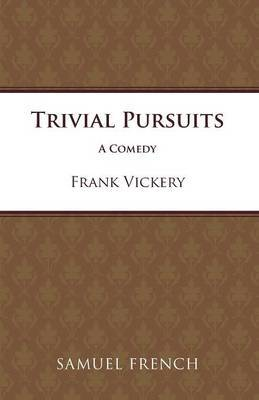Trivial Pursuits by Frank Vickery image