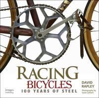 Racing Bicycles by David Rapley