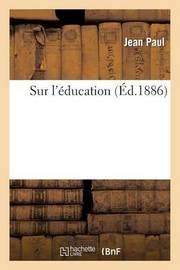 Sur L'Education by Jean Paul