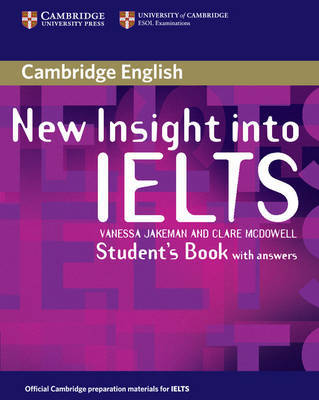 New Insight into IELTS Student's Book with Answers by Vanessa Jakeman