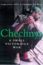 Chechnya by Carlotta Gall