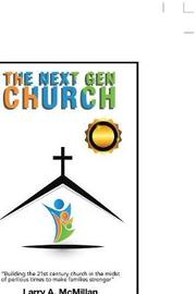 The Next Gen Church by Larry McMillan image