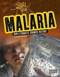 Malaria by Jeanne Marie Ford