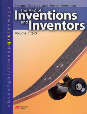 The A-Z Inventions and Inventors Book 5 Q-S Macmillan Library by Pennie Stoyles image