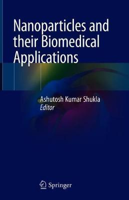 Nanoparticles and their Biomedical Applications