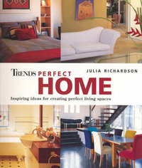 Trends Perfect Home by Julia Richardson image