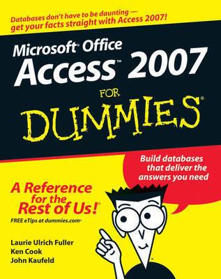 Access 2007 For Dummies by John Kaufeld