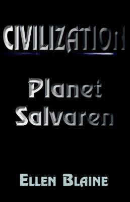 Civilization by Ellen Blaine