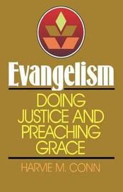 Evangelism by Harvie M Conn