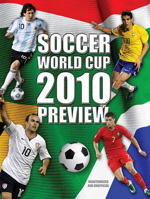 Soccer World Cup 2010 Preview by Keir Radnedge