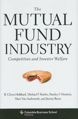 The Mutual Fund Industry by R.Glenn Hubbard image