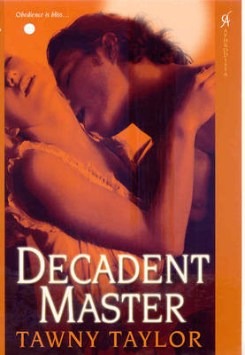 Decadent Master by Tawny Taylor image