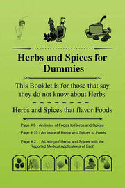 Herbs and Spices for Dummies by Alton J Bradley