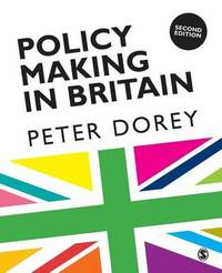 Policy Making in Britain by Peter Dorey