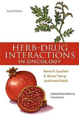 Herb-Drug Interactions in Oncology by K. Simon Yeung