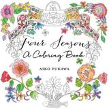 Four Seasons: A Coloring Book by Aiko Fukawa