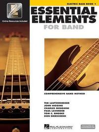 Essential Elements for Band by Hal Leonard Publishing Corporation