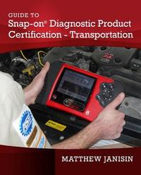 Guide to Diagnostic Product Certification - Transportation by Matthew Janisin image