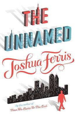 The Unnamed by Joshua Ferris image
