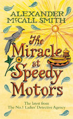 The Miracle at Speedy Motors by Alexander McCall Smith image