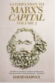 A Companian to Marx's Capital: Volume 2 by David Harvey