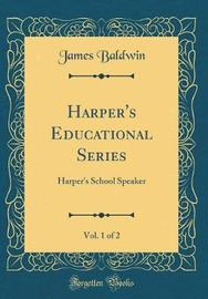 Harper's Educational Series, Vol. 1 of 2 by James Baldwin image