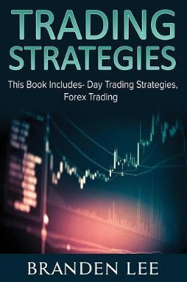 Trading Strategies | Branden Lee Book | In-Stock - Buy Now