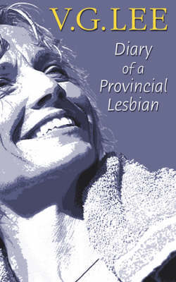 Diary of a Provincial Lesbian by V.G. Lee image