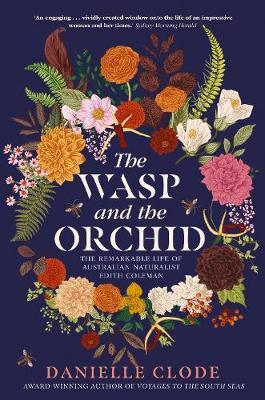 The Wasp and the Orchid by Danielle Clode