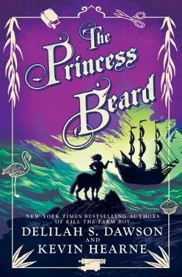 The Princess Beard by Kevin Hearne