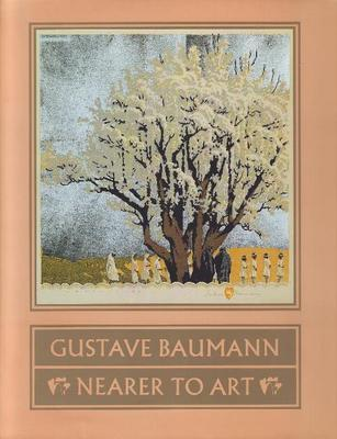Gustave Baumann: Nearer to Art by David Acton image