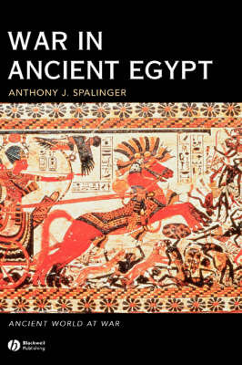 War in Ancient Egypt by Anthony John Spalinger image
