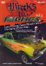 Wrecks To Riches - Vol. 3 on DVD