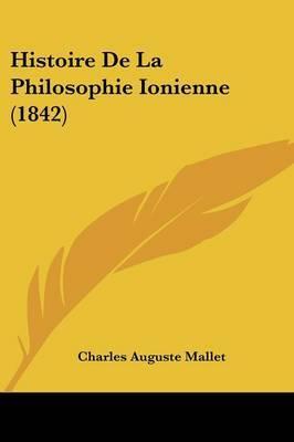Histoire De La Philosophie Ionienne (1842) by Charles Auguste Mallet image