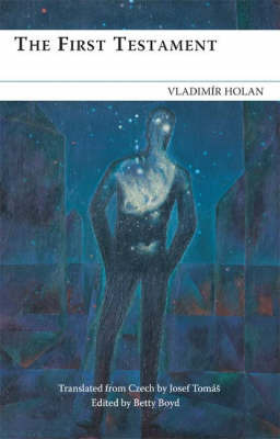 The First Testament by Vladimir Holan