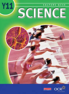 Salters GCSE Science: Year 11 - Student Book by Uyseg