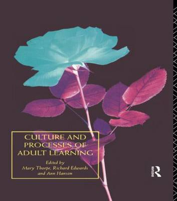 Culture and Processes of Adult Learning: v.1 image
