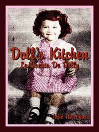 Doll's Kitchen: La Cocina de Dolly by Julio Rodriguez image
