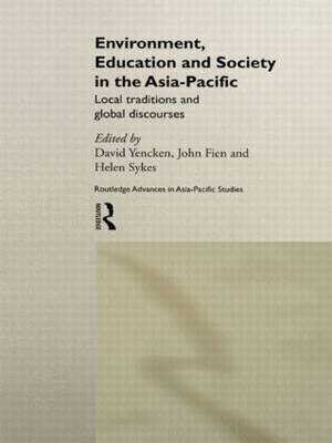 Environment, Education and Society in the Asia-Pacific by David Yencken image