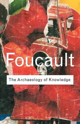 Archaeology of Knowledge by Michel Foucault