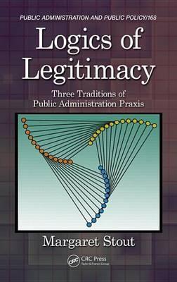 Logics of Legitimacy by Margaret Stout image