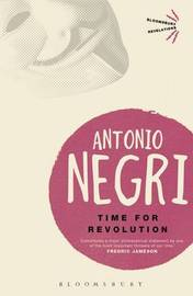 Time for Revolution by Antonio Negri