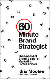60-Minute Brand Strategist by Idris Mootee