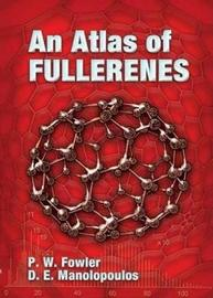 An Atlas of Fullerenes by P.W. Fowler
