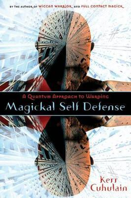 Magickal Self Defense by Kerr Cuhulain image