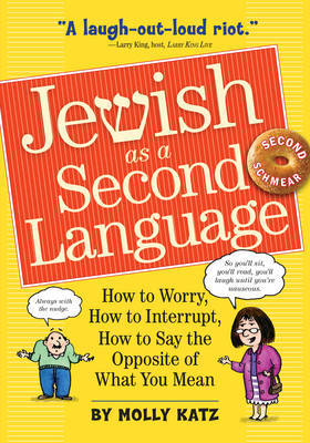 Jewish as a Second Language by Molly Katz