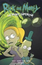 Rick and Morty: Lil' Poopy Superstar by Sarah Graley